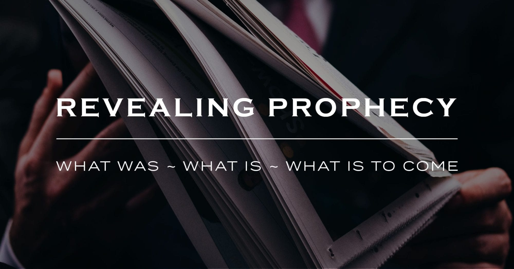 Revealing Prophecy - March 11 2019