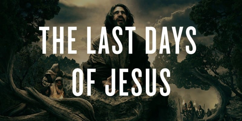 last-days-of-jesus