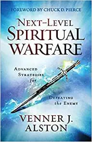 Next Level Spiritual Warfare