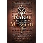 Rabbi Secret Message Messiah