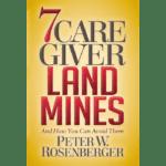 7 Caregiver Land Mines