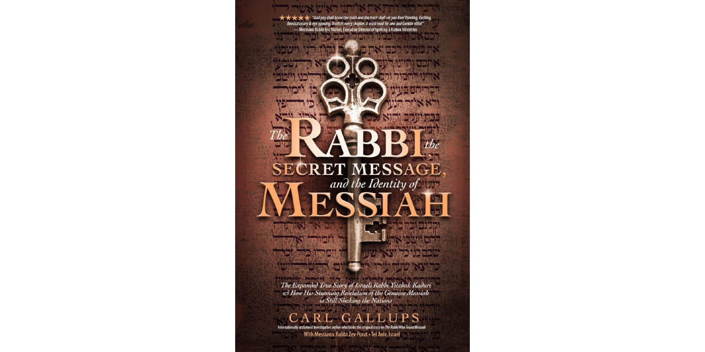 The Rabbi The Secret Message and the0Identity of the Messiah
