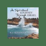A Spiritual Journey Through Israel