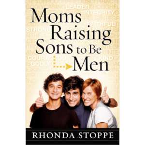 Moms Raising Boys to be Men