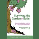 Surviving the Garden of Eatin