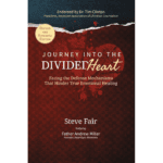 Journey Into The DIvided Heart